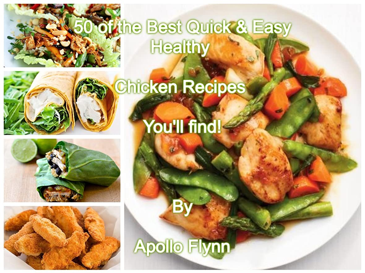 断言する挨拶スカープ50 of the Best Quick & Easy Healthy Chicken Recipes You'll find! (English Edition)