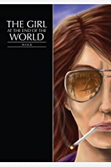 The Girl at the End of the World Book 2 Kindle Edition
