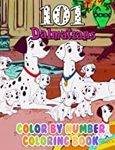 101 Dalmatians Color By Number: 101 Dalmatians Book An Adult Coloring Book For Stress-Relief