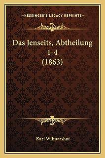 Das Jenseits, Abtheilung 1-4 (1863)