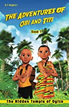 The Adventures of Obi and Titi: The Hidden Temple of Ogiso