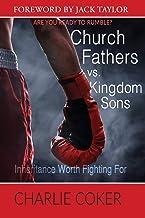 Church Fathers vs Kingdom Sons (English Edition)