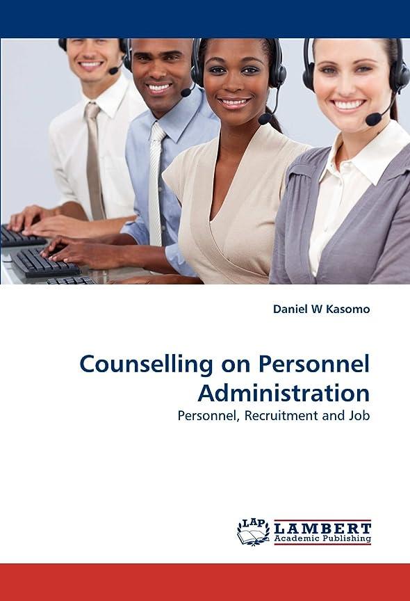 保持するアンプ信仰Counselling on Personnel Administration