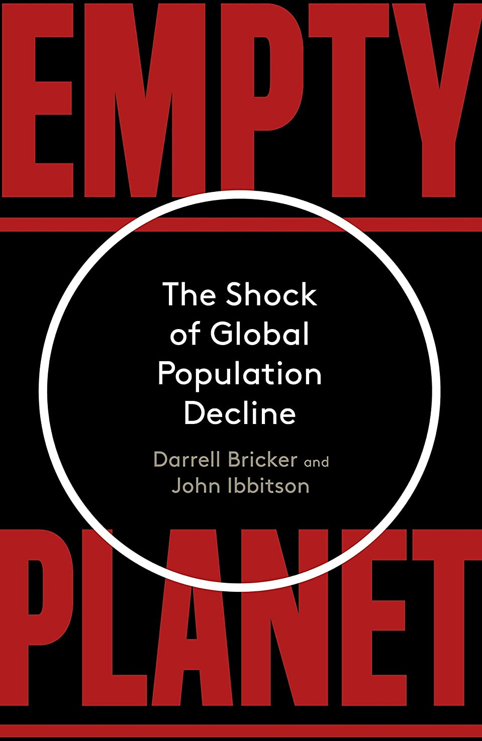 不規則性四半期美容師Empty Planet: The Shock of Global Population Decline (English Edition)