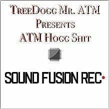 Treedogg Mr. ATM Pres. ATM Hogg Shit [Explicit]