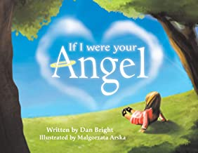 If I Were Your Angel
