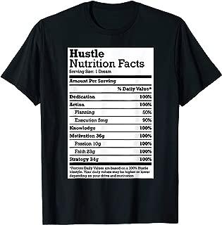 Hustle Nutrition Facts t-shirt for Hustle Hard Hip Hop Fans