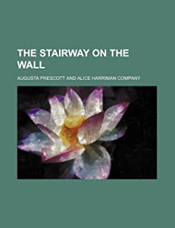 The Stairway on the Wall
