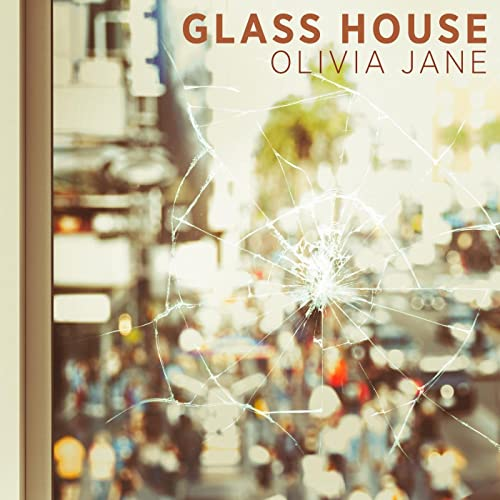 Amazon.com: Glass House: Olivia Jane: MP3 Downloads