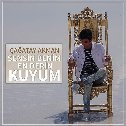 Sensin Benim En Derin Kuyum Von Cagatay Akman Bei Amazon Music