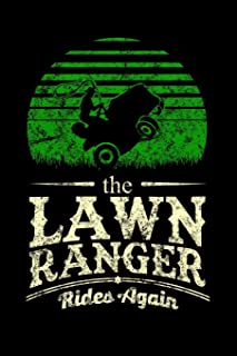 Notebook: Lawn Ranger Grass Lawn Mower Lone Pun Distressed Black Lined Journal Writing Diary - 120 Pages 6 x 9