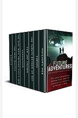 Future Adventures: Eight Complete Adventure Science Fiction Novels Kindle Edition