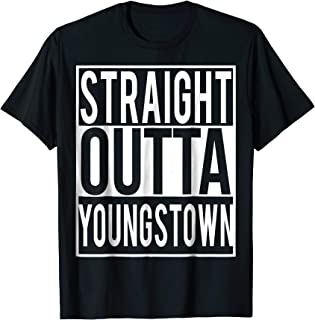 Straight Outta Youngstown Shirt
