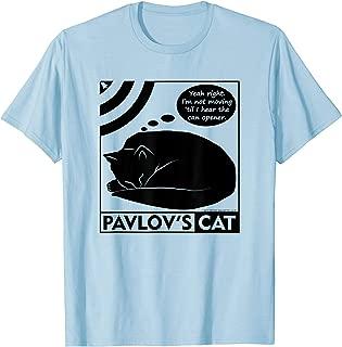 Pavlov's Cat Shirt Funny Psychology T-shirt