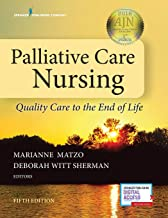Palliative Care Nursing: Quality Care to the End of Life, Fifth Edition - New Chapter Included - Instructor Resources