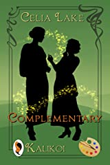 Complementary: a 1910 historical fantasy lesbian romance Kindle Edition