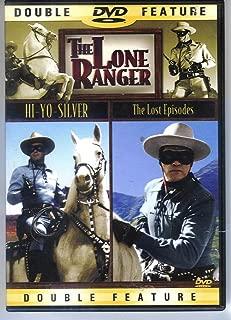 Lone Ranger: Lost Episodes & Hi Yo Silver