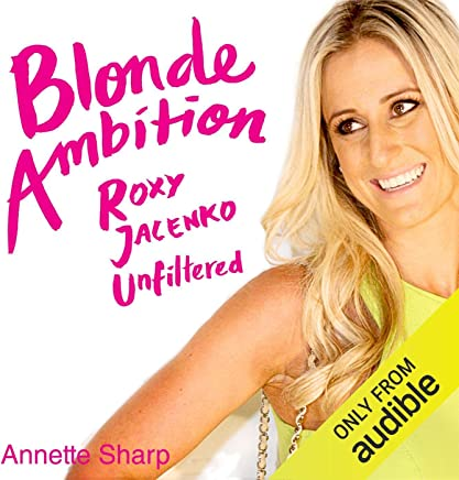Blonde Ambition: Roxy Jacenko Unfiltered