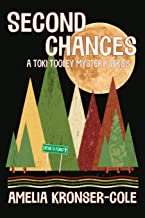 Second Chances: A Toki Tooley Mystery Series (1)
