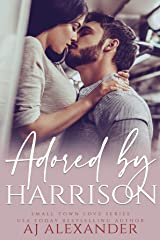 Adored by Harrison Kindle Edition