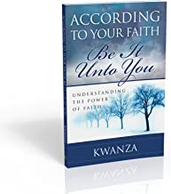 Best be it unto you according to your faith Reviews