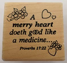 Embossing Arts 1989 A Merry Heart Doeth Good Like Medicine Wooden Rubber Stamp