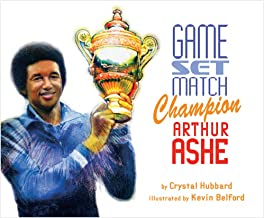 Game, Set, Match, Champion Arthur Ashe