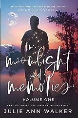 In Moonlight and Memories: Volume One ペーパーバック