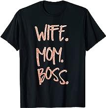 Wife Mom Boss Shirt