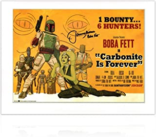 Boba Fett Signed Carbonite Is Forever Poster | Exclusive Memorabilia