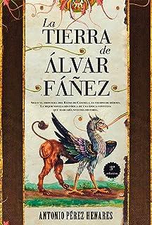 La Tierra De �lvar Fáñez (Novela histórica