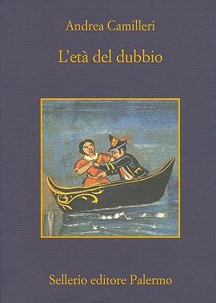 Letà del dubbio (Il commissario Montalbano Vol. 14)