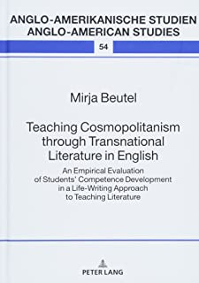 Teaching Cosmopolitanism through Transnational Literature in English: An Empirical Evaluation of Students' Competence Deve...