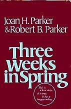 Best three weeks in spring Reviews