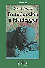 Introducción A Heidegger (Cla-de-ma) (Spanish Edition)