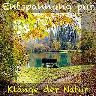 Klänge der Natur: Entspannung pur Titelbild