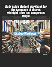Study Guide Student Workbook for The Language of Thorns Midnight Tales and Dangerous Magic