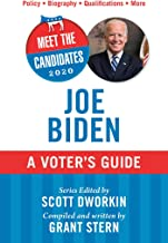 Meet the Candidates 2020: Joe Biden: A Voter's Guide