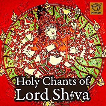 Holy Chants Of Lord Shiva