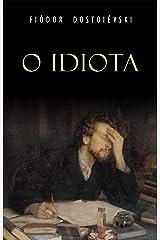 O Idiota eBook Kindle