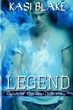 Legend (Order of the Spirit Realm) (Volume 4)