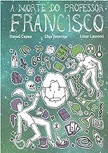 A morte do professor Francisco