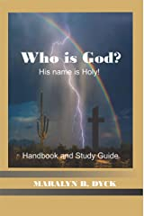 Who Is God?: His Name is Holy. (English Edition) Formato Kindle