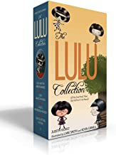 The Lulu Collection (If You Don't Read Them, She Will NOT Be Pleased): Lulu and the Brontosaurus; Lulu Walks the Dogs; Lulu's Mysterious Mission; Lulu Is Getting a Sister (The Lulu Series)