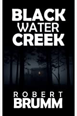 Black Water Creek Kindle Edition