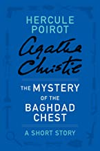 The Mystery of the Baghdad Chest: A Hercule Poirot Story (Hercule Poirot Mysteries)