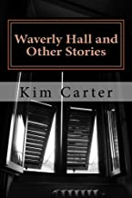 Waverly Hall and Other Stories