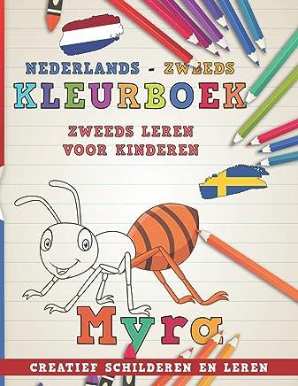Kleurboek Nederlands - Zweeds I Zweeds Leren Voor Kinderen I Creatief Schilderen En Leren