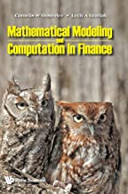 Mathematical Modeling and Computation in Finance: With Exercises and Python and MATLAB Computer Codes