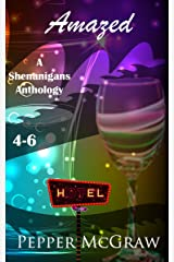 Amazed: Shenanigans, Books 4-6 (A Shenanigans Anthology Book 2) Kindle Edition
